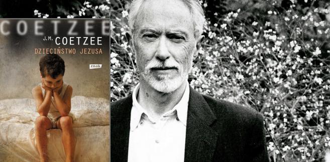 """J.M. Coetzee """"Dzieciństwo Jezusa"""", przeł. Mieczysław Godyń, Znak"""